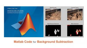 Read more about the article Matlab Code for Background Subtraction