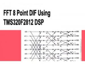 Read more about the article FFT 8 Point DIF Using TMS320F2812 DSP