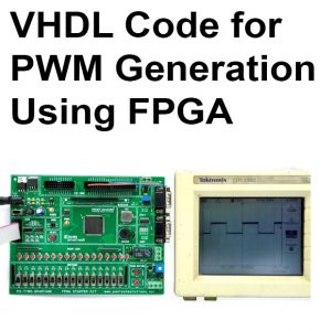 Read more about the article VHDL Code for PWM Generation Using FPGA