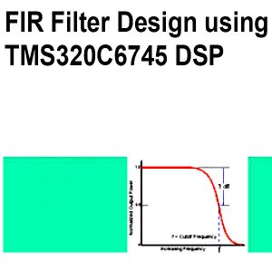 Read more about the article FIR Filter Design using TMS320C6745 DSP