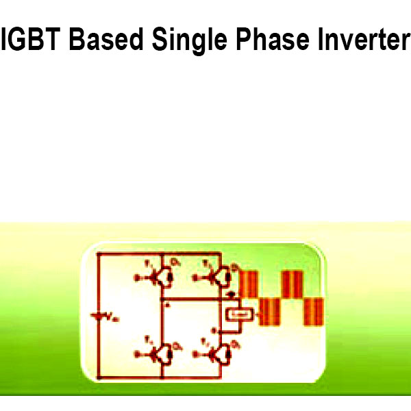 Read more about the article IGBT Based Single Phase Inverter